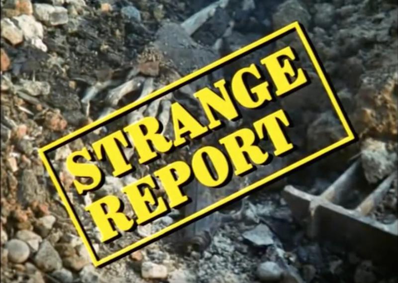 Strange Report titles